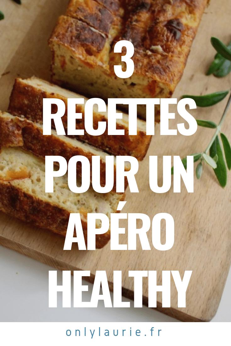 3 Recettes pour un apéro healthy pinterest only laurie