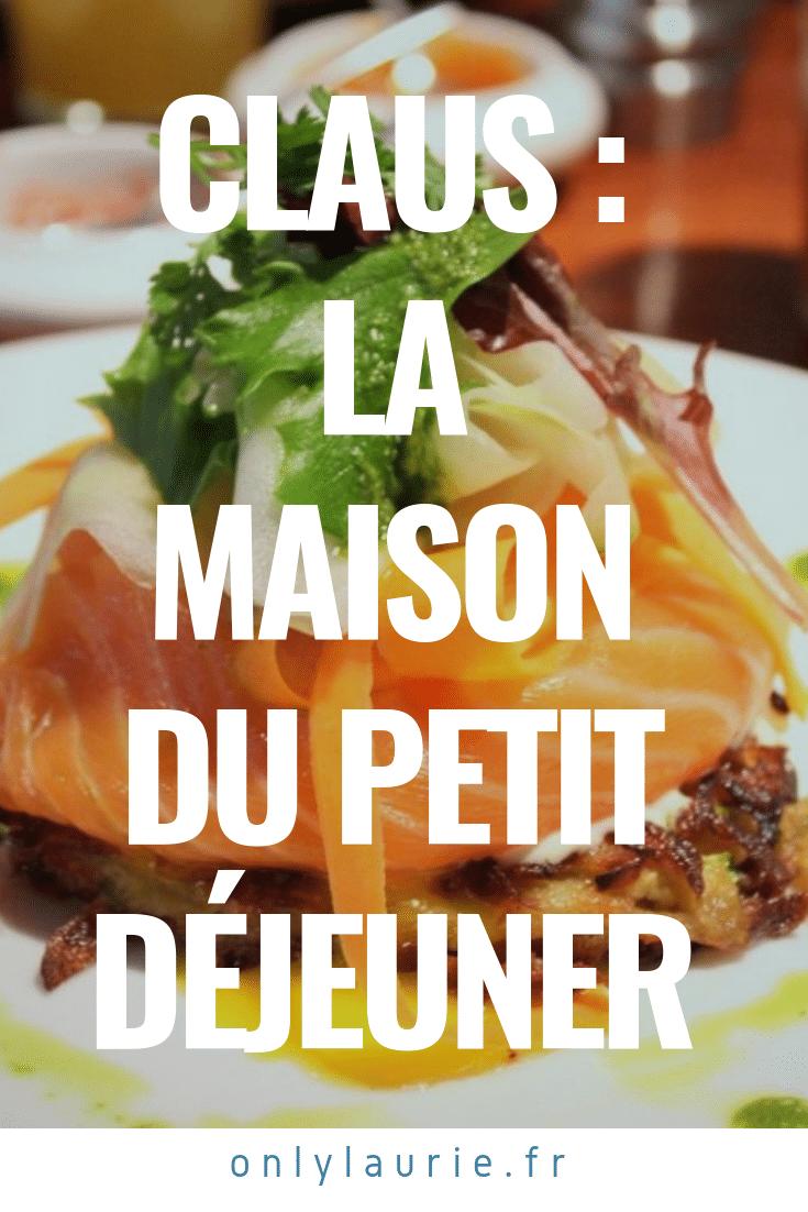 Claus - la maison du petit déjeuner only laurie