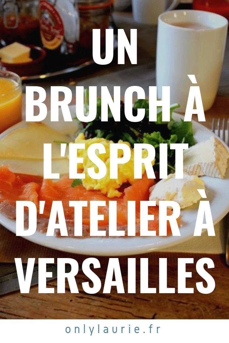 Un brunch à l'esprit d'atelier à Versailles only laurie