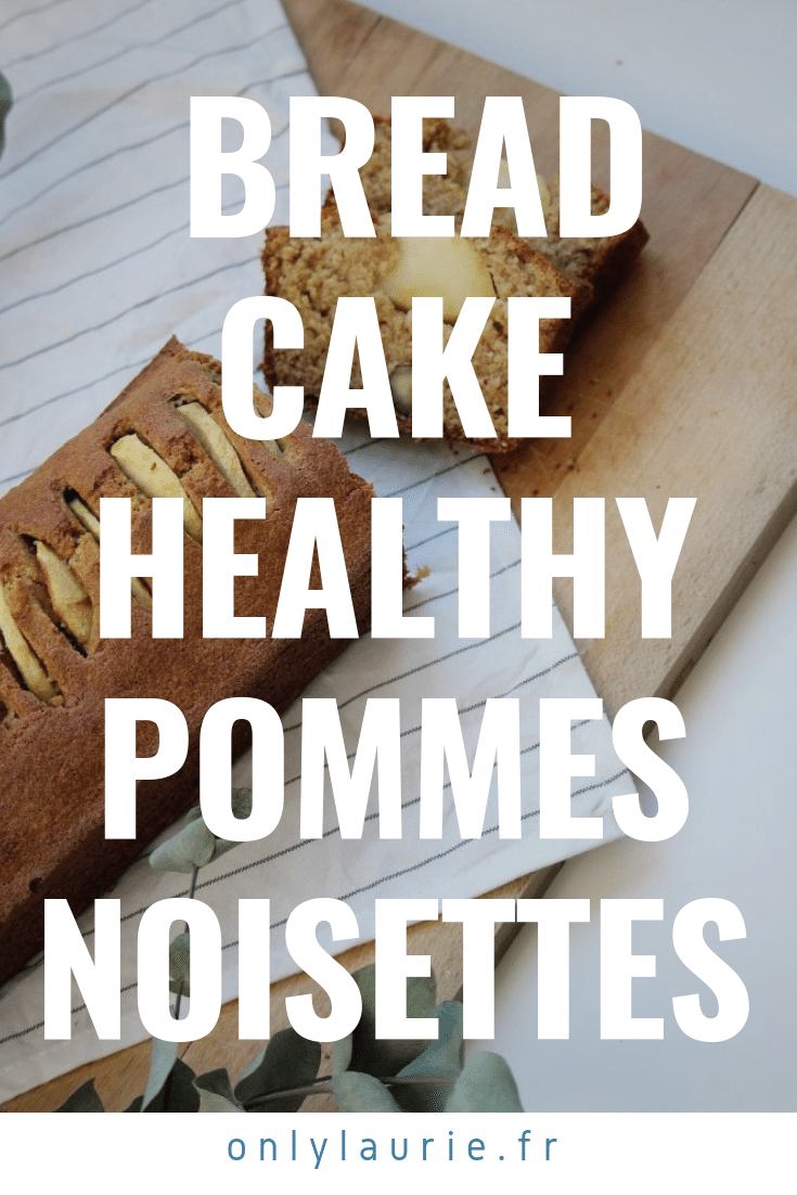 bread cake healthy pommes noisettes only laurie