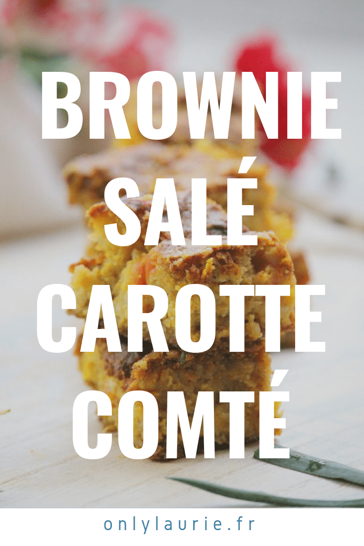 Brownie salé carotte comté only laurie