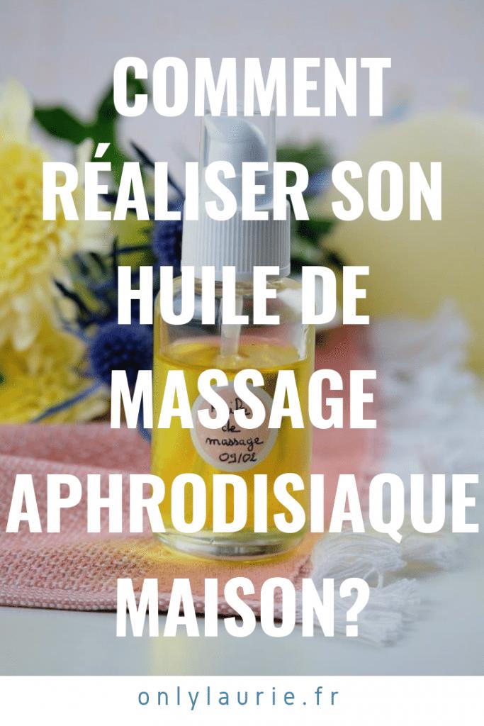 Comment réaliser son huile de massage aphrodisiaque maison. Recette facile et naturelle.