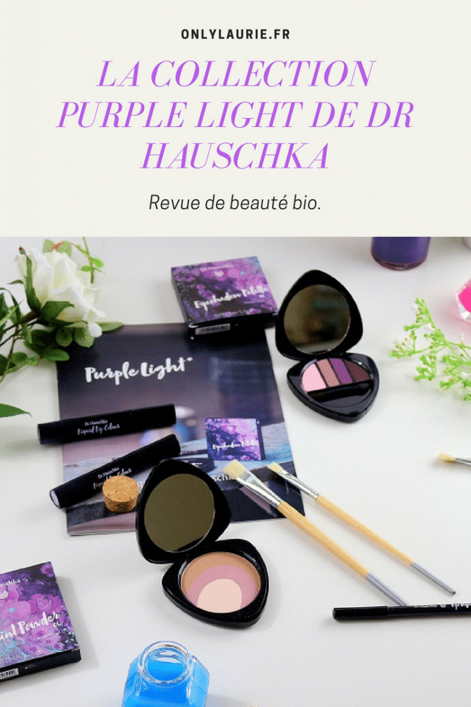 La collection Purple Light de Dr Hauschka pinterest only laurie