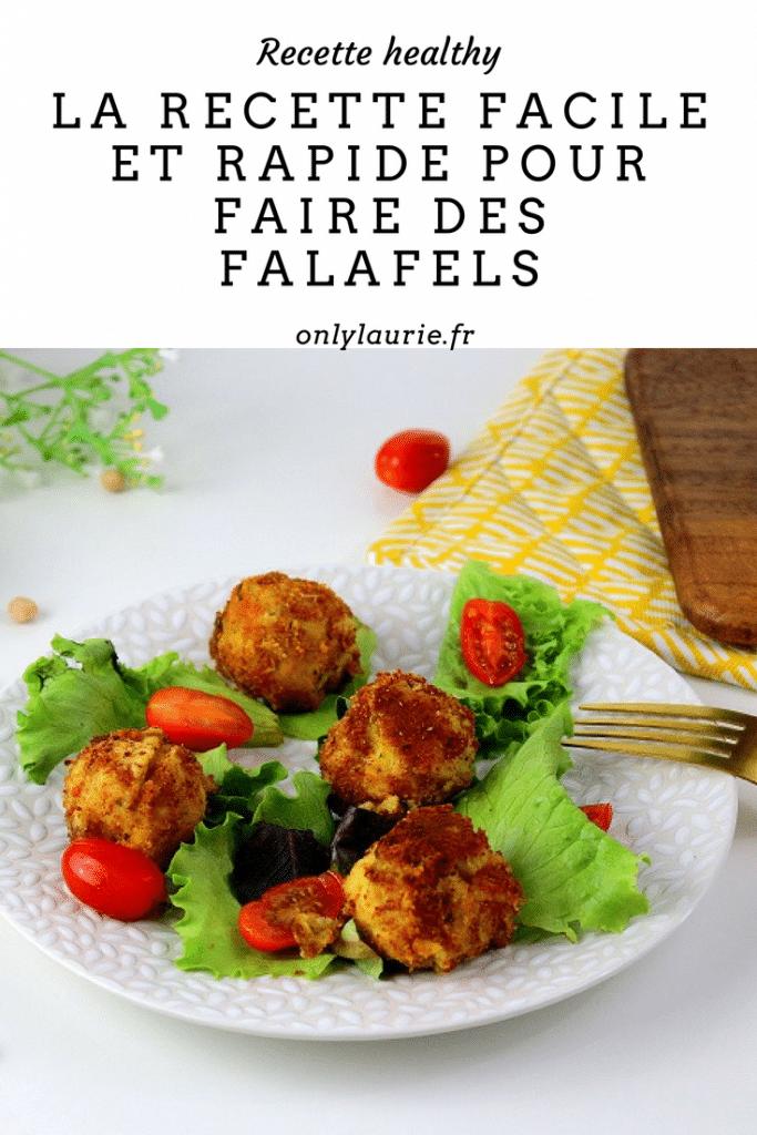 La recette facile et rapide pour faire des falafels pinterest only laurie