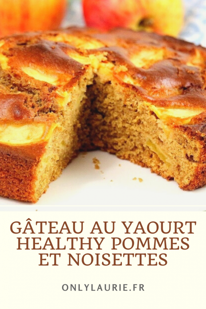 Recette de gâteau au yaourt healthy pommes et noisettes. Sans lactose, facile à faire.