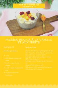 Fiche recette de pudding de chia pour un petit déjeuner healthy.