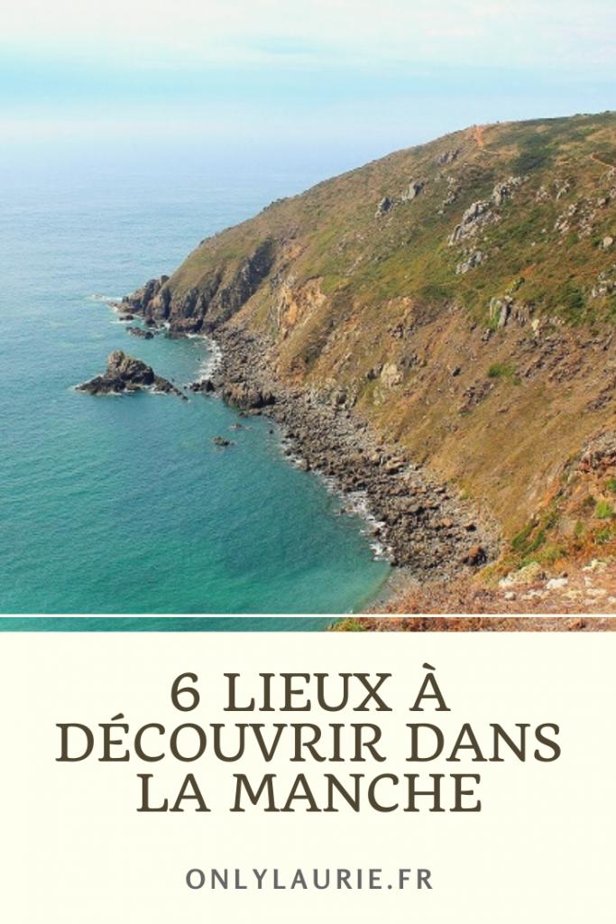 6 lieux à découvrir dans la Manche. Une nature sauvage à découvrir pour de belles vacances.