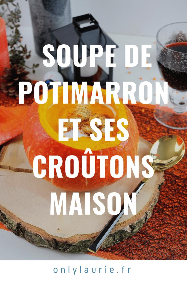Soupe de potimarron et ses croûtons maison only laurie