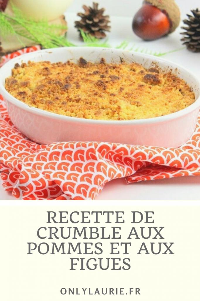 Recette de crumble aux pommes et aux figues. Une recette gourmande et facile à faire.