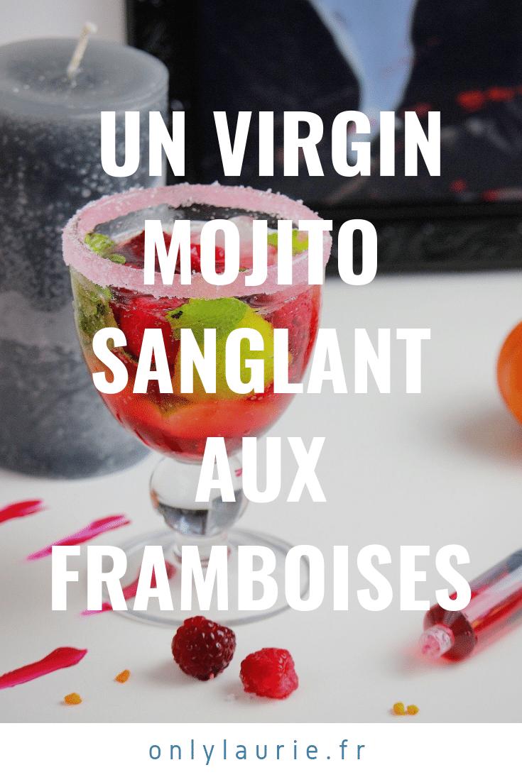 un virgin mojito sanglant aux framboises pinterest only laurie