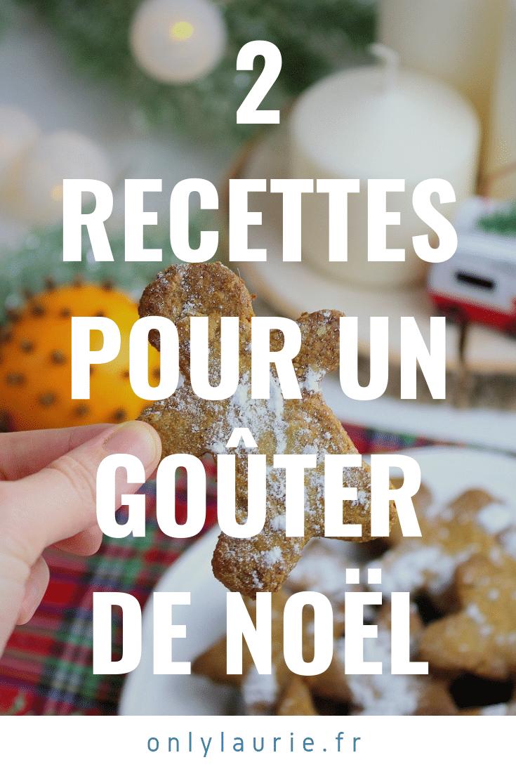 2 Recettes pour un goûter de Noël. Gourmande, épicées et faciles à faire.