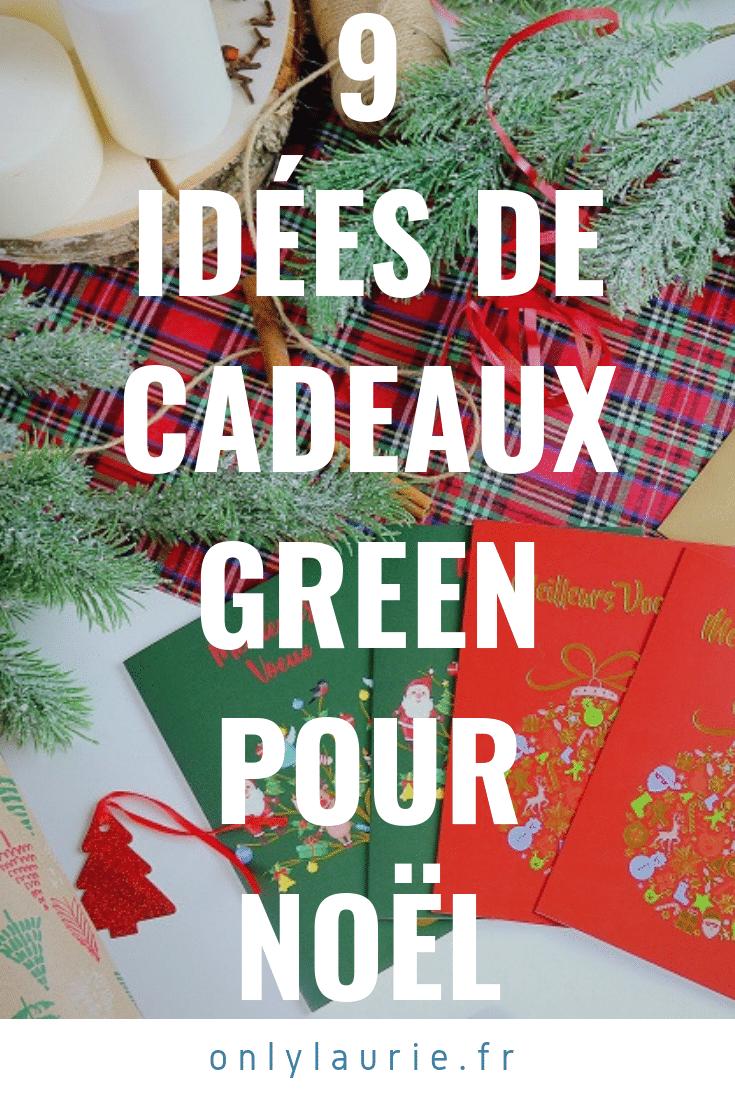 9 idées de cadeaux green pour Noël pinterest only laurie