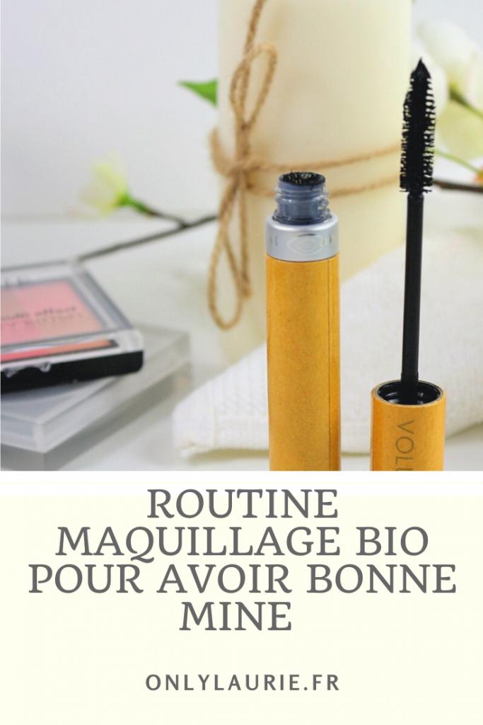 Routine maquillage bio et naturel pour avoir bonne mine.