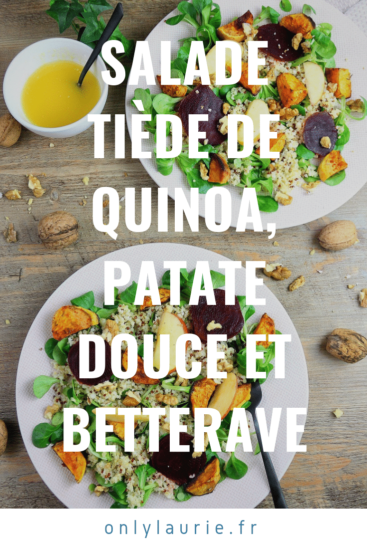 Salade tiède de quinoa, patate douce et betterave pinterest only laurie