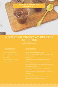 fiche recette Mousse au chocolat healthy et rapide only laurie