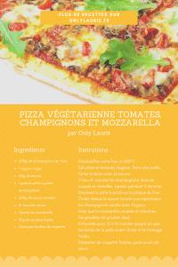 Fiche recette de Pizza végétarienne tomates, champignons et mozzarella.