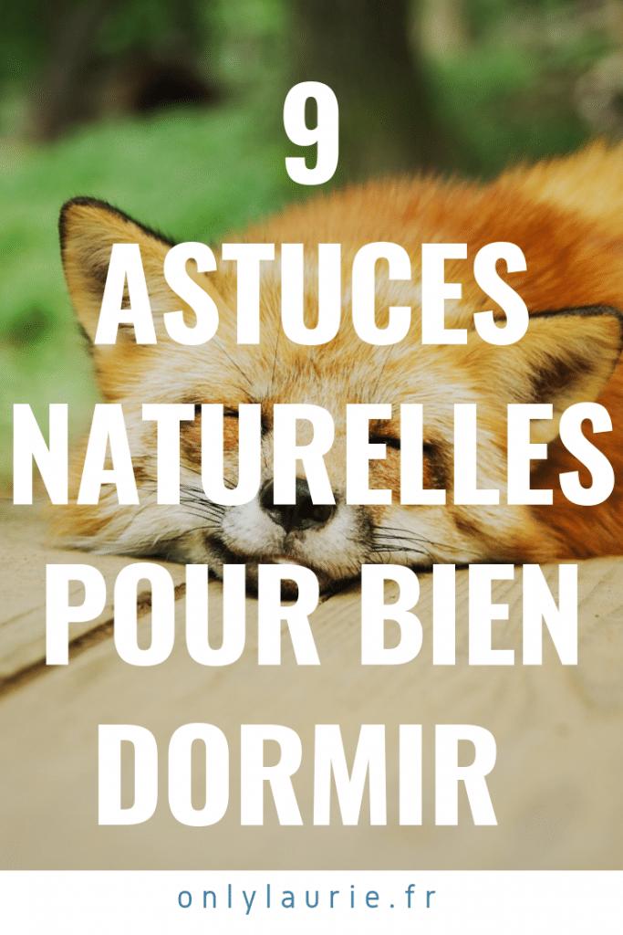 9 astuces naturelles pour bien dormir et passer une bonne nuit.