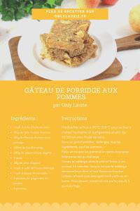 Fiche recette pour réaliser un gâteau de porridge aux pommes. Idéal pour un petit déjeuner sain et équilibré.