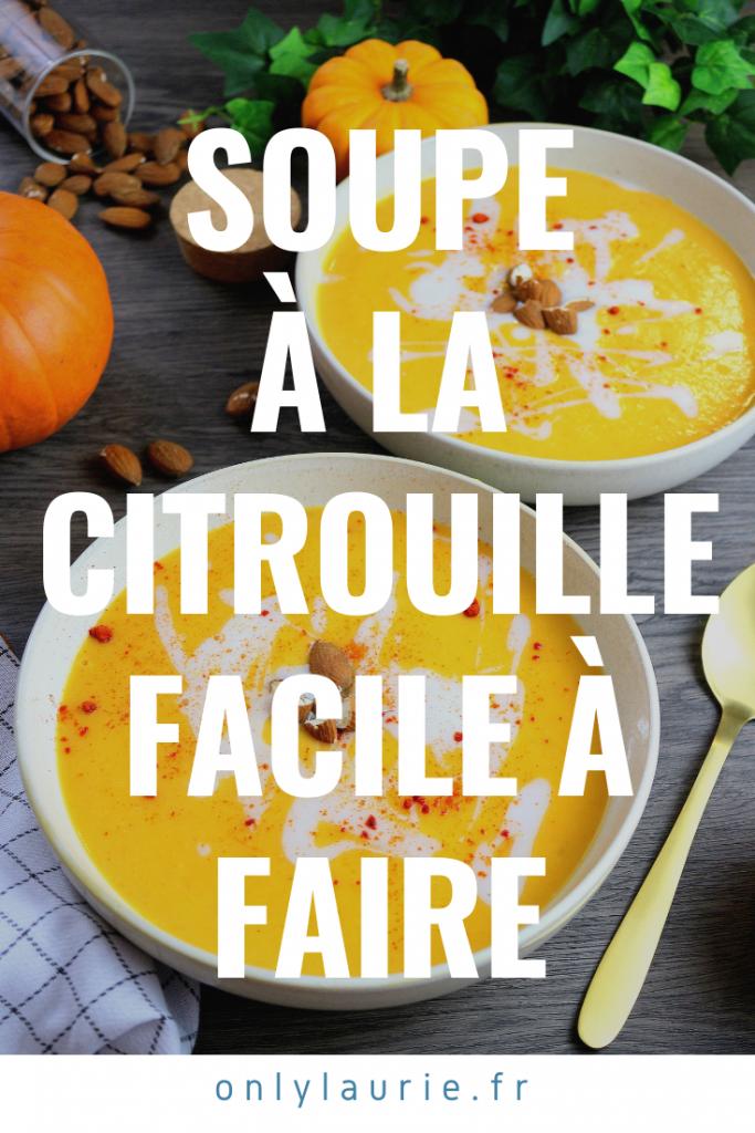 Recette de soupe à la citrouille facile à faire et healthy.