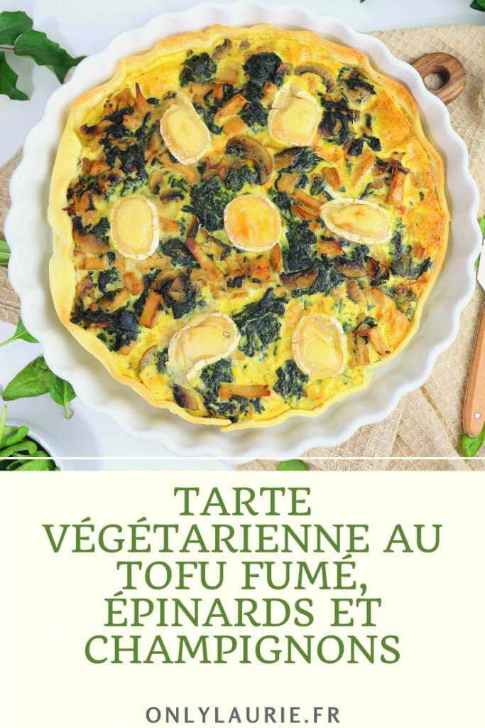 Recette de tarte végétarienne au tofu fumé. Recette rapide, facile et healthy.