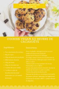 Fiche recette pour réaliser des cookies vegan au beurre de cacahuète.