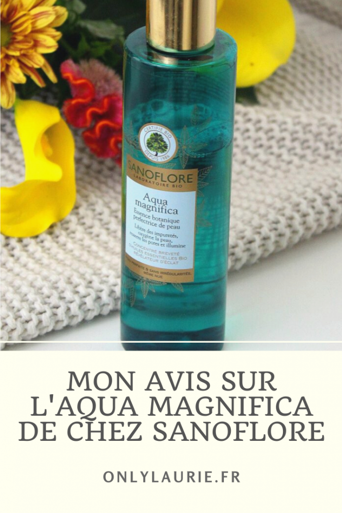 Mon avis sur l'Aqua Magnifica de chez Sanoflore. Une lotion bio pour retrouver une belle peau sans imperfections.