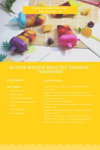 Fiche recette pour faire des glaces maison aux fruits. Une recette healthy et facile à faire. Parfaite pour l'été.
