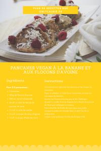Fiche recette de pancakes vegan à la banane et aux flocons d'avoine. Parfait pour un petit déjeuner sain et équilibré.