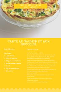 Fiche recette pour faire une tarte au saumon et aux brocolis. Facile et rapide à faire.