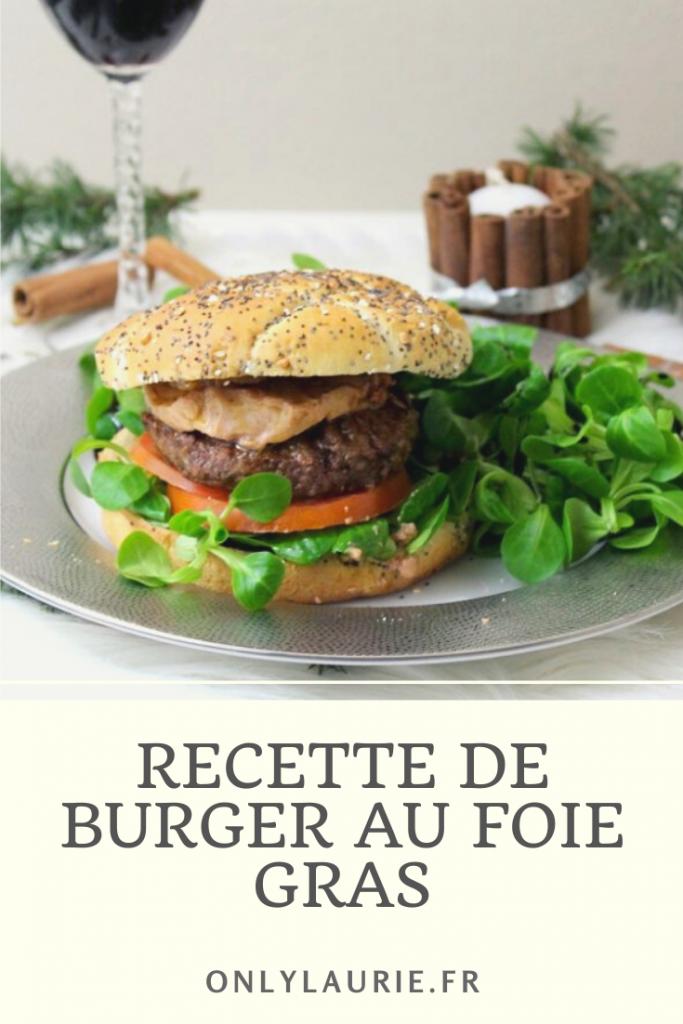 Recette de burger au foie gras. Gourmande, rapide et facile à faire. Parfaite pour se faire plaisir avec un burger maison.