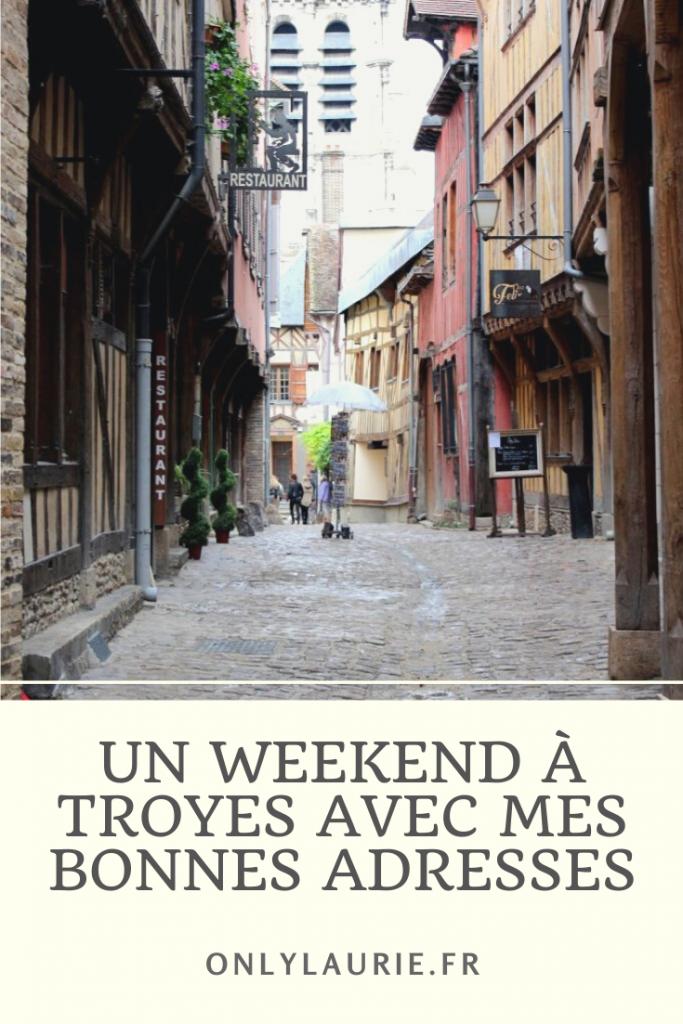 Un week-end à Troyes avec mes bonnes adresses pour découvrir cette jolie ville.