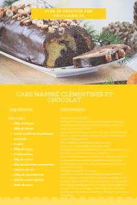 Fiche recette pour faire un cake marbré au chocolat et aux clémentines. Facile et rapide à faire pour un goûter délicieux.
