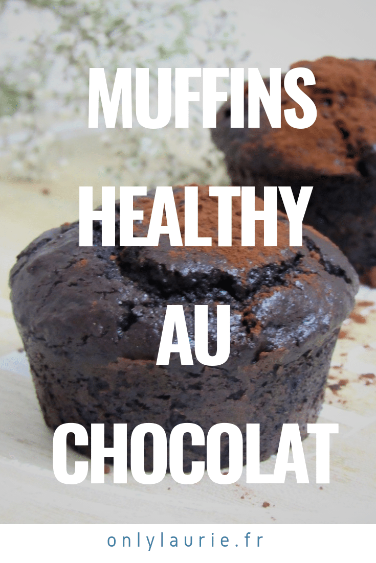 muffins healthy au chocolat pinterest only laurie