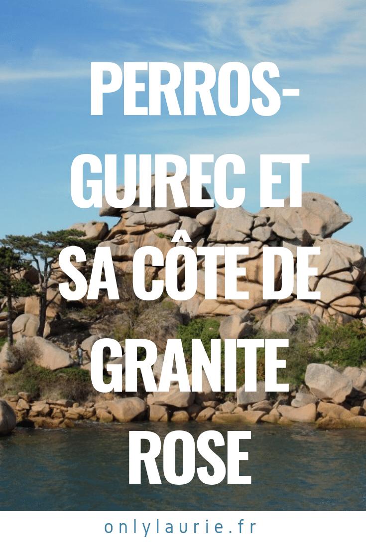 Perros-Guirec et sa côte de granite rose. Une superbe balade en Bretagne.
