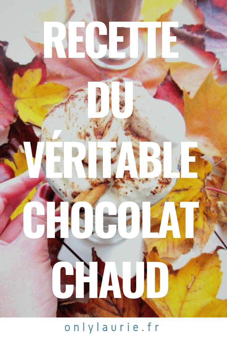 Recette du véritable chocolat chaud only laurie