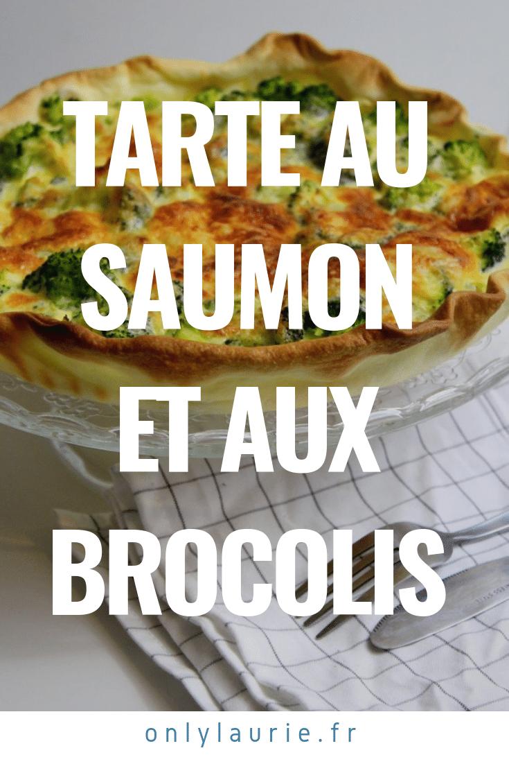Tarte au saumon et aux brocolis only laurie