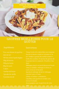Fiche recette de gaufres moelleuses facile et rapide à faire pour le goûter.