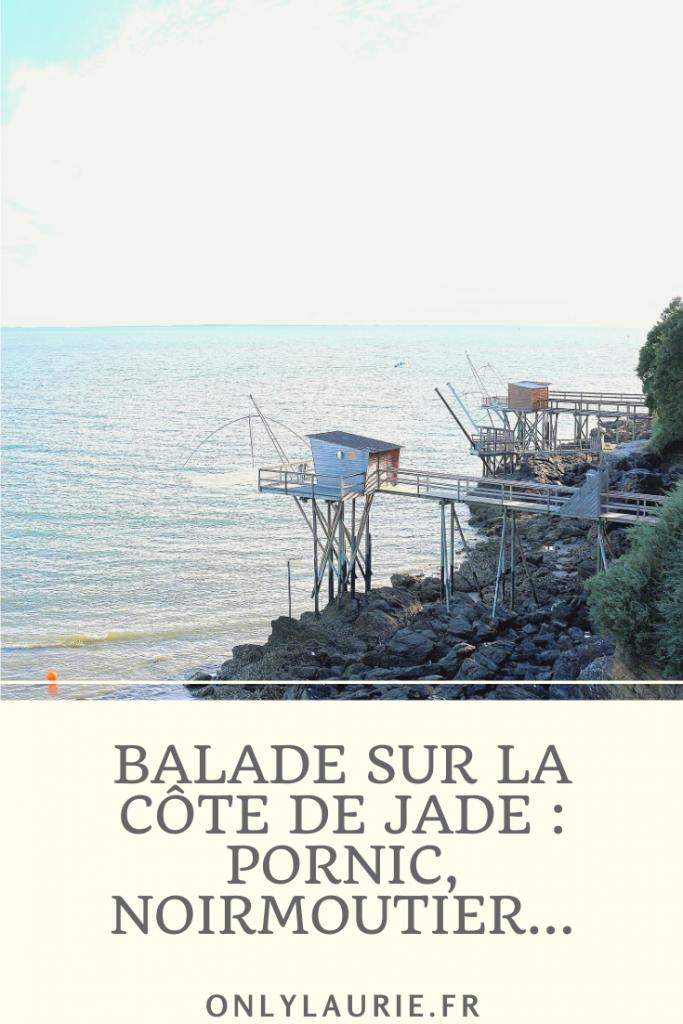 Balade sur la côte de Jade. Je vous emmène à Pornic et Noirmoutier pour de jolies vacances en France.