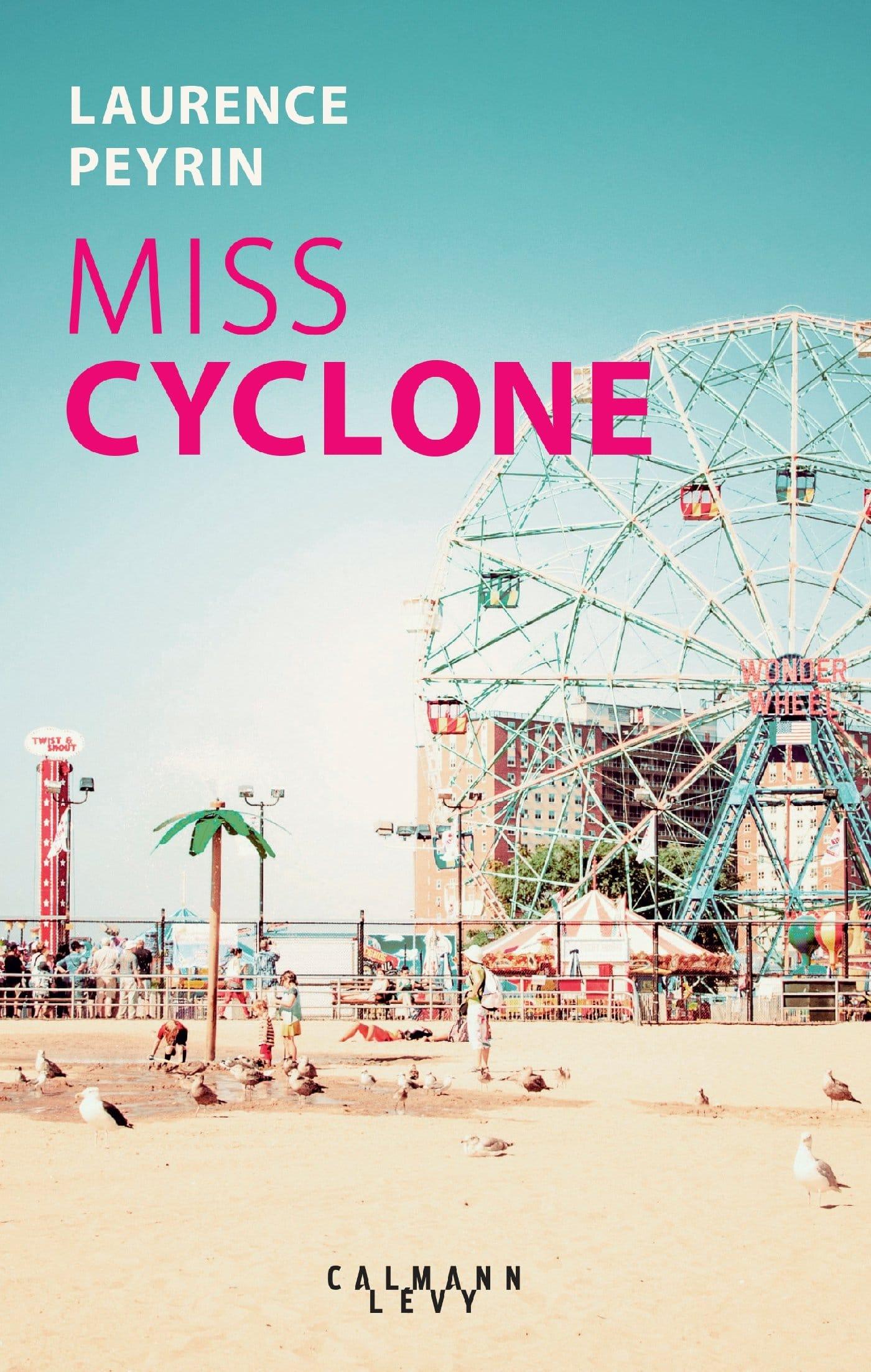 miss cyclone de laurence peyrin. Livre à coney island sur une histoire d'amour.
