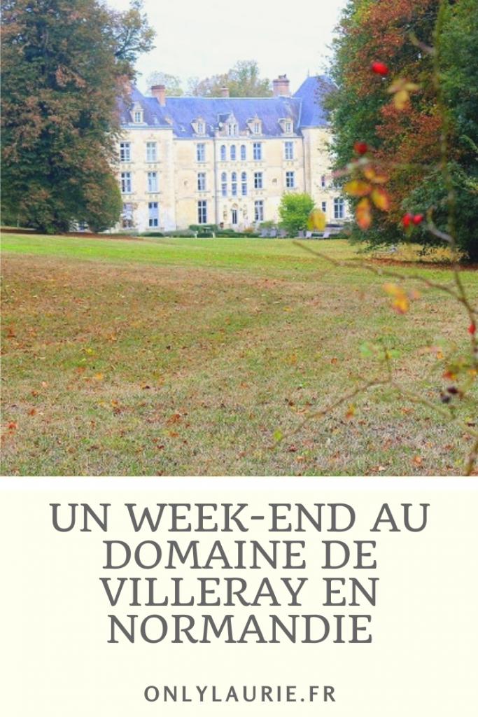 Un week-end au domaine de villeray en Normandie. Un hotel spa en pleine nature.