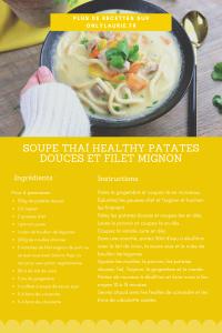 Fiche recette soupe thai healthy et réconforante.