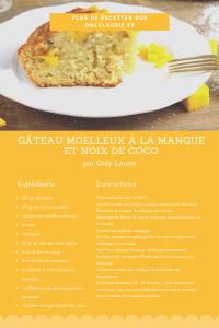 fiche recette Gâteau moelleux à la mangue et noix de coco only laurie