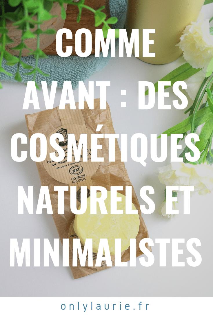 Comme Avant Des cosmétiques naturels et minimalistes only laurie