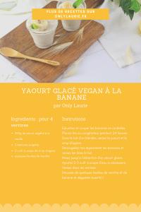 fiche recette de yaourt glacé vegan à la banane.