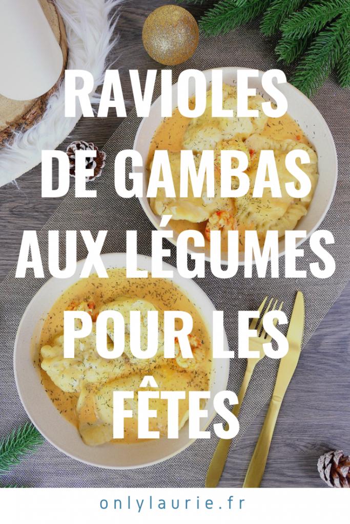 Recette de ravioles de gambas aux légumes pour les fêtes.