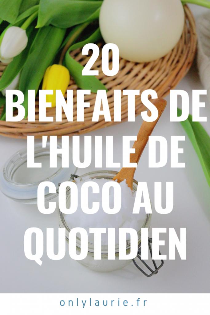 20 façons d'utiliser l'huile de coco au quotidien pour la peau, les cheveux, en cuisine... Des bienfaits naturels pour toute la famille.