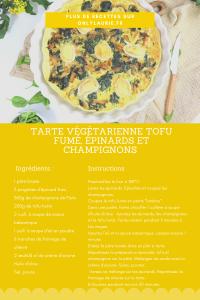 fiche recette de tarte végétarienne healthy au tofu fumé, épinards et champignons.