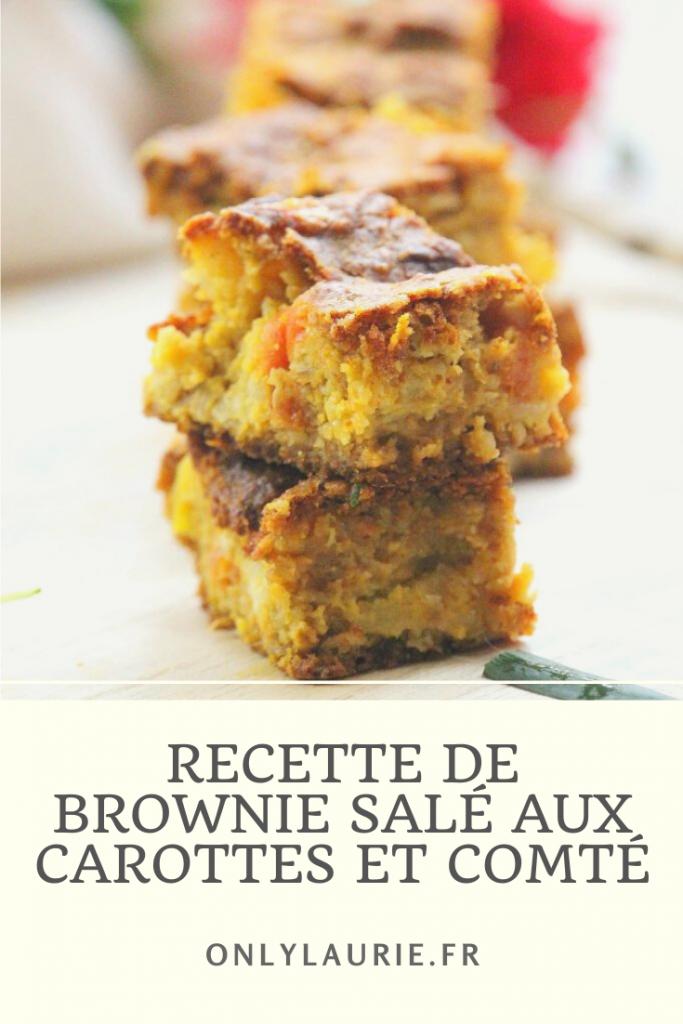 Recette de brownie salé aux carottes et au comté. Une recette gourmande et facile à faire. Parfaite pour l'apéro, un pique-nique ou comme plat pour le soir.
