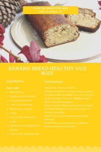Fiche recette pour faire un banana bread healthy. Gourmand, facile et rapide à faire.