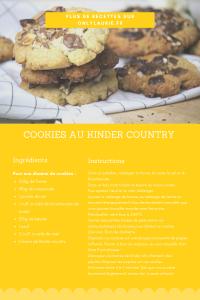 Fiche recette pour faire des cookies au kinder country.